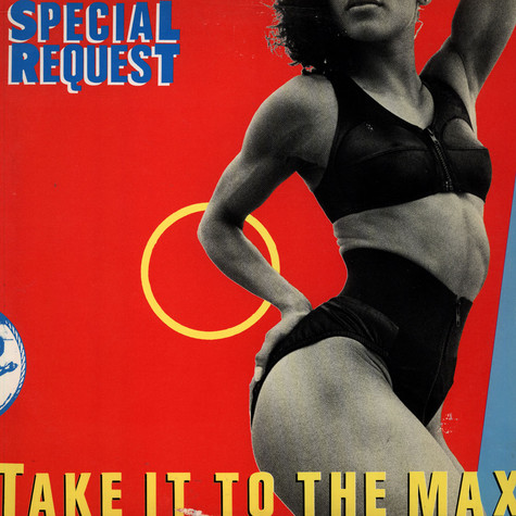 Special Request - Take It To The Max