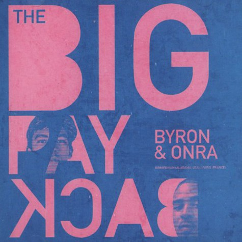 Big Payback, The (Byron & Onra) - The Big Payback