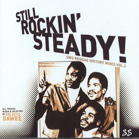 Dawee - Still rockin steady - sws reggae history mixes volume 2