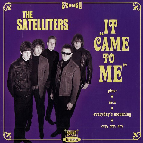 Satelliters, The - It came to me