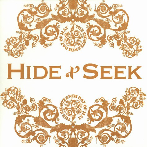Eighteenth Day Of May, The - Hide & seek