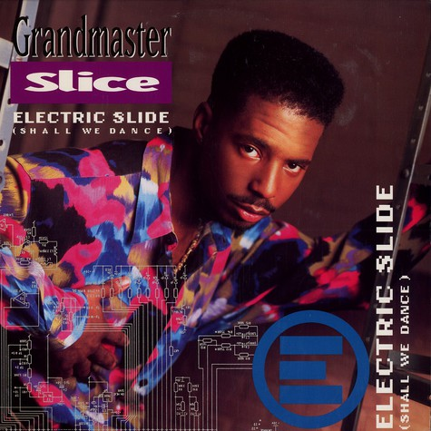 Grandmaster Slice - Electric Slide (Shall We Dance) '92
