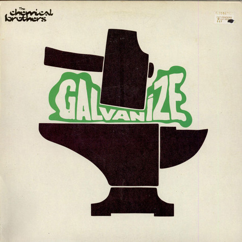 Chemical Brothers, The - Galvanize