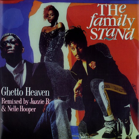 Family Stand, The - Ghetto heaven