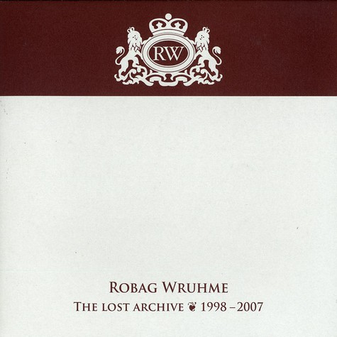 Robag Wruhme - The lost archive 1998-2007