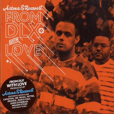 Astma & Rocwell - From dlx with love