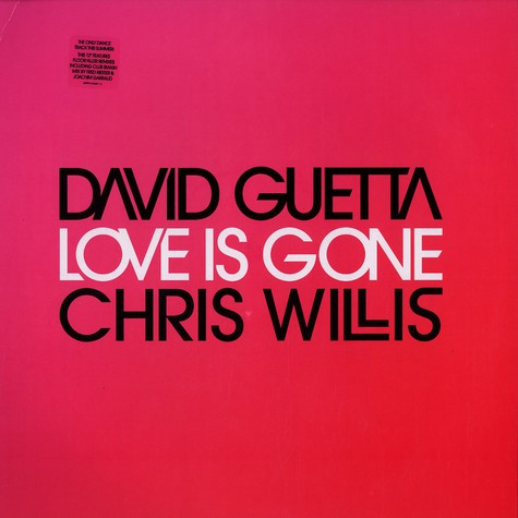 David Guetta - Love is gone feat. Chris Willis
