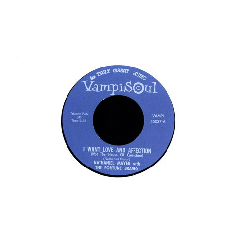 Nathaniel Mayer & The Fortune Bravos - I want love and affection