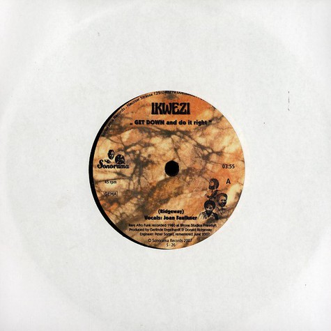 Ikwezi - Get Down And Do The Right Feat. Joan Faulkner