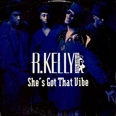 R.Kelly - She's got that vibe