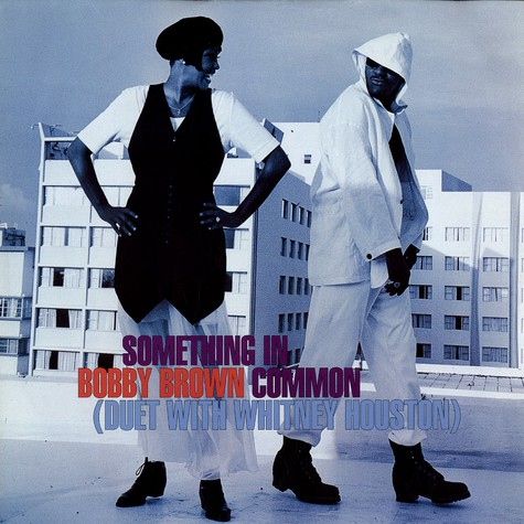 Bobby Brown - Something in common feat. Whitney Houston