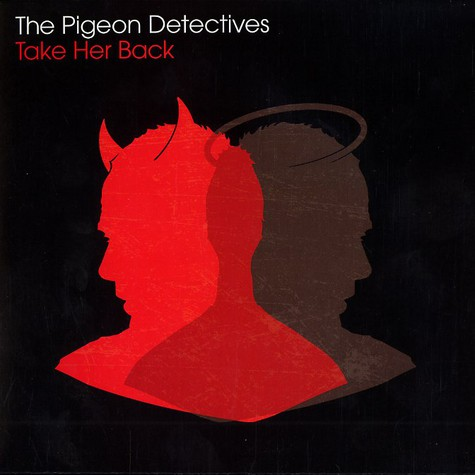 Pigeon Detectives, The - Take her back