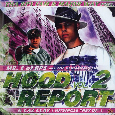 Mr. E of RPS Fam & Caz Clay - Hood report volume 2