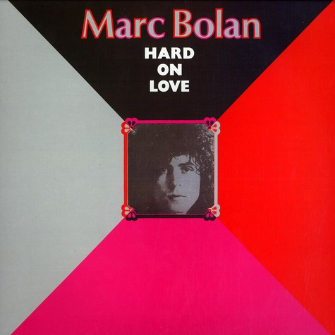 Marc Bolan of T.Rex - Hard on love