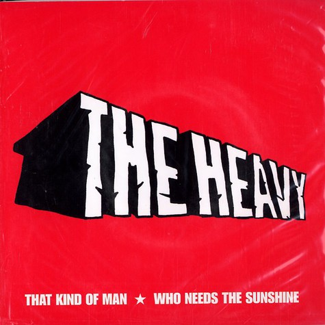 Heavy, The - That kind of man