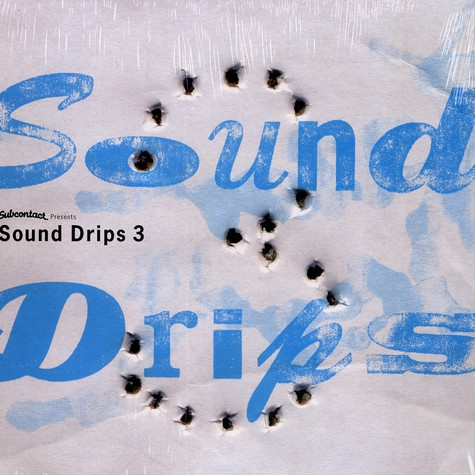 Subcontact presents - Sound drips volume 3