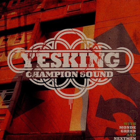 Yes King - Champion sound feat. Kenny Knotts, Baby Chann & Mystro