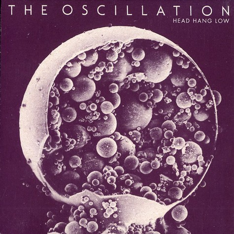 Oscillation, The - Head hang low
