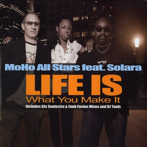 MoHo Allstars - Life is what you make it feat. Solara