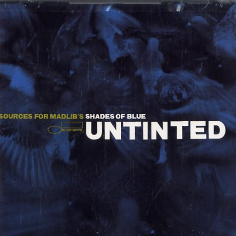 Madlib - Untinted: Sources For Madlib's Shades Of Blue