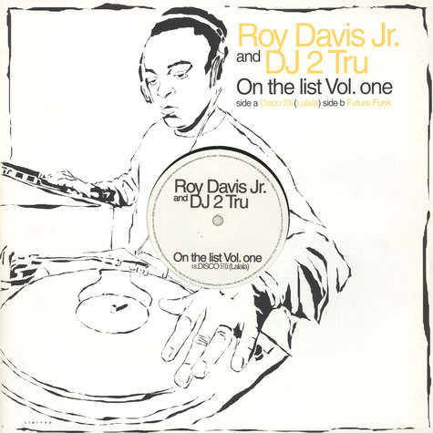 Roy Davis Jr. & DJ 2 Tru - On the list volume 1