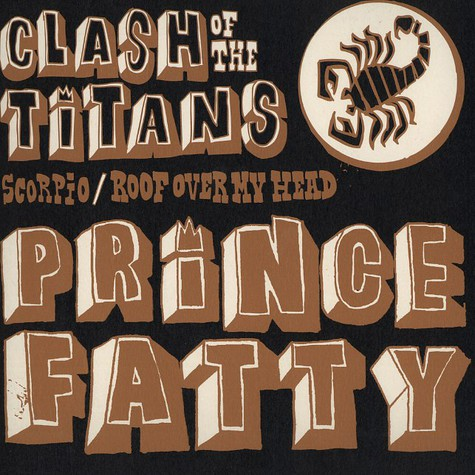 Prince Fatty - Clash of the titans feat. Alcapone and Little Roy