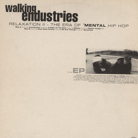 Walking Endustries - Relaxation II - the era of 'mental' hip hop