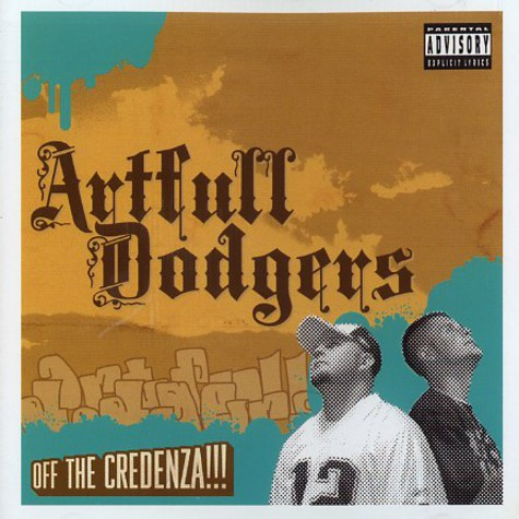 Artfull Dodgers - Off the credenza !!!
