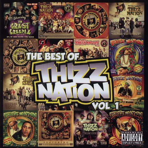 Thizz Nation - The best of Thizz Nation volume 1