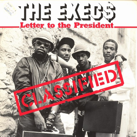 Execs, The - Letter to the president