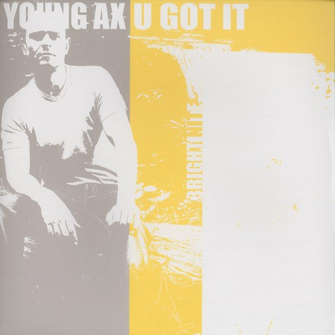 Young Ax - U got it