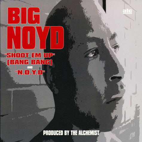 Big Noyd - Shoot Em Up