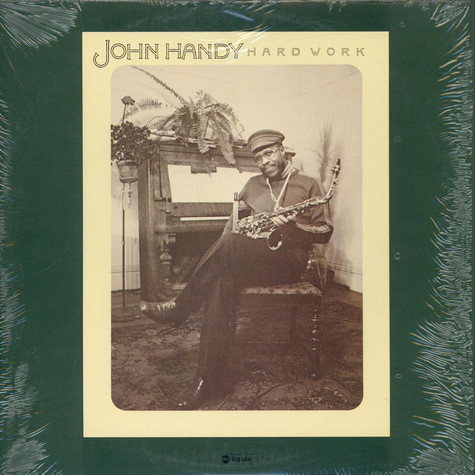 John Handy - Hard Work