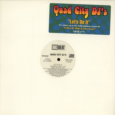 Quad City DJ's - Let's do it