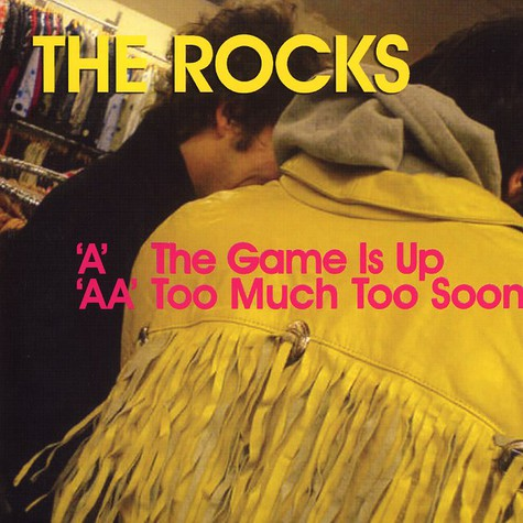 Rocks, The - The game is up
