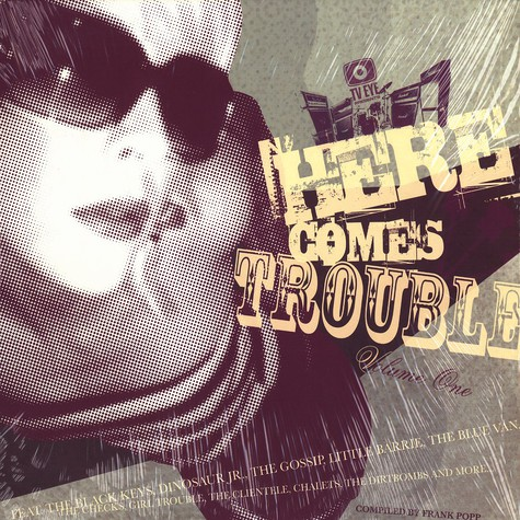 Here Comes Trouble - Volume 1