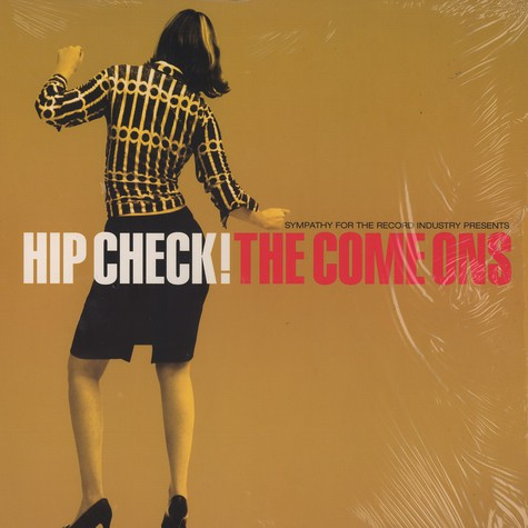Come Ons. The - Hip check!