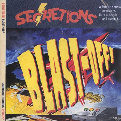 Secretions - Blast-off !
