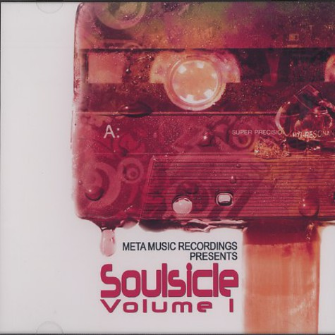 Meta Music Recordings presents - Soulsicle volume 1