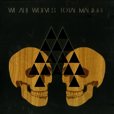 We Are Wolves - Total magique