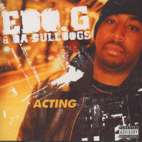 Edo. G & Da Bulldogs - Acting