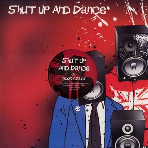 Shut Up & Dance - Glory days