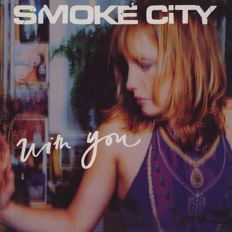 Smoke City - With you