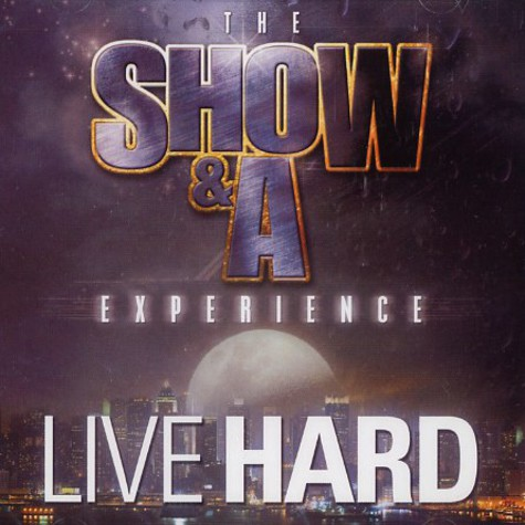 Show & AG - The Show & A experience - live hard