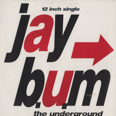 Jay B.U.M - The underground