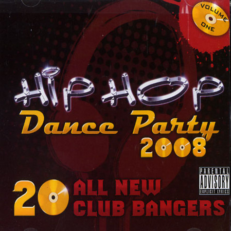 Hip Hop Dance Party - 2008 - volume 1