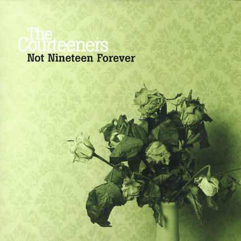 Courteeners, The - Not nineteen forever