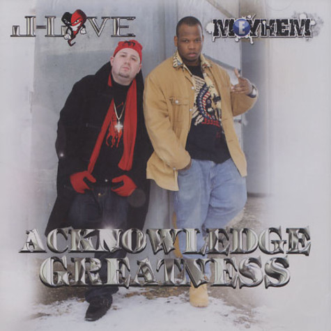 J-Love & Meyhem - Acknowledge greatness