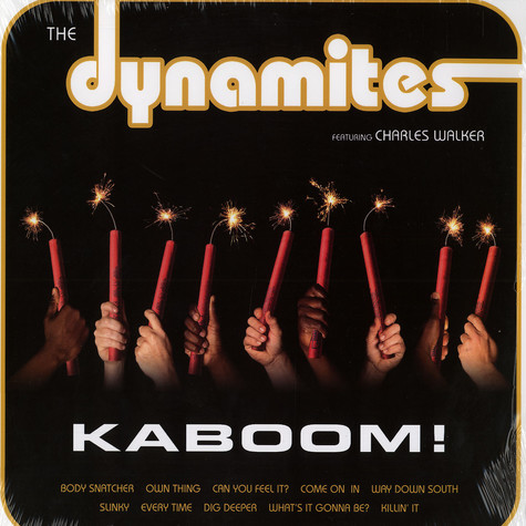 Dynamites, The - Kaboom! feat. Charles Walker
