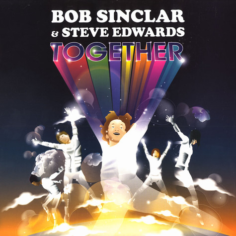 Bob Sinclar & Steve Edwards - Together remixes part 2